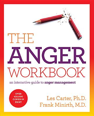 The Anger Workbook By Carter, Les/ Minirth, Frank